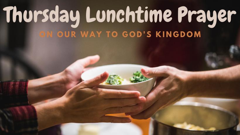 Thursday Lunchtime Prayer