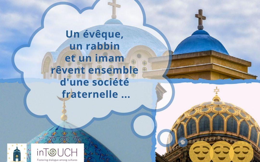 Un évêque, un rabbin et un imam rêvent ensemble d'une société fraternelle